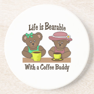 LIFE IS BEARABLE COASTER