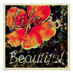 Life is Beautiful ~ 11x11 Poster