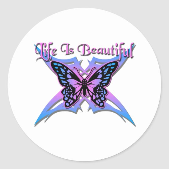 Life Is Beautiful #2 Classic Round Sticker