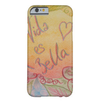 Life is Beautiful Barely There iPhone 6 Case
