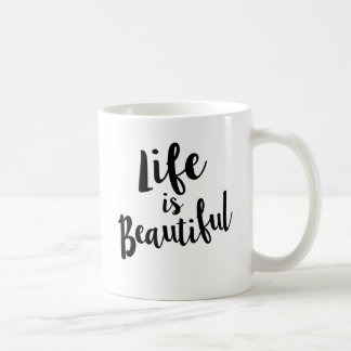 Life is Beautiful Calligraphy Quote Mug