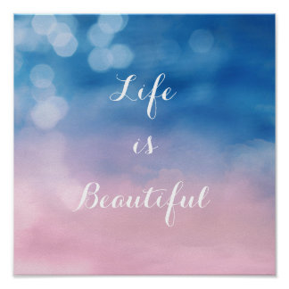 Life is beautiful, dreamy poster