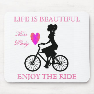 Life Is Beautiful Enjoy The Ride Mousepad