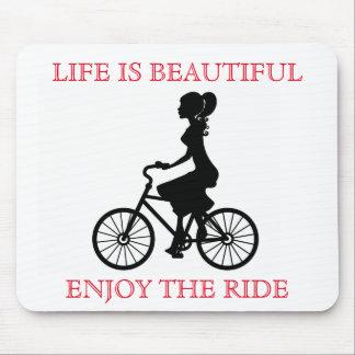 Life Is Beautiful Enjoy The Ride Mousepad