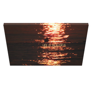 Life is Beautiful Inspirational Sunset Photo Canvas Print