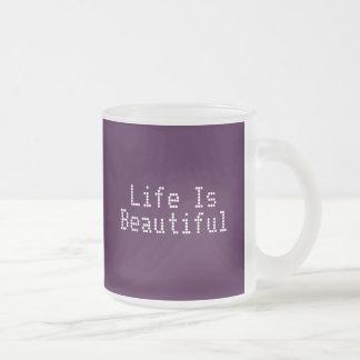 Life Is Beautiful 10 Oz Frosted Glass Coffee Mug