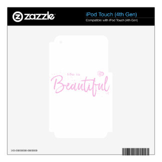 Life is Beautiful,Quote Text Pink iPod Touch 4G Decals