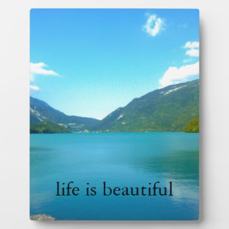 Life is Beautiful Quote with Lake Plaque