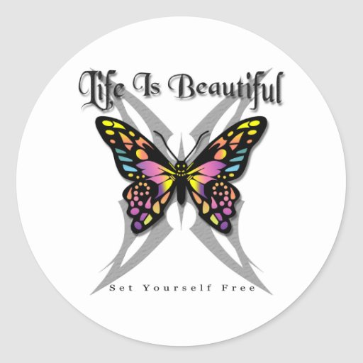Life Is Beautiful - Set Yourself Free Classic Round Sticker