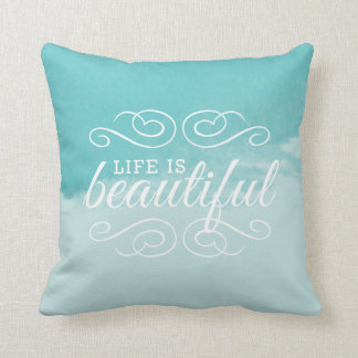 Life is Beautiful Sky Teal Blue Watercolor Art Throw Pillow