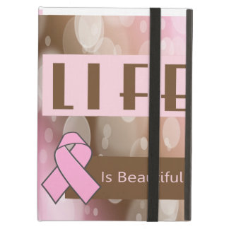 Life Is Beautiiful, Breast Cancer Survivor iPad Air Covers