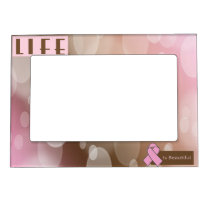 Life Is Beautiiful, Breast Cancer Survivor Magnetic Photo Frame