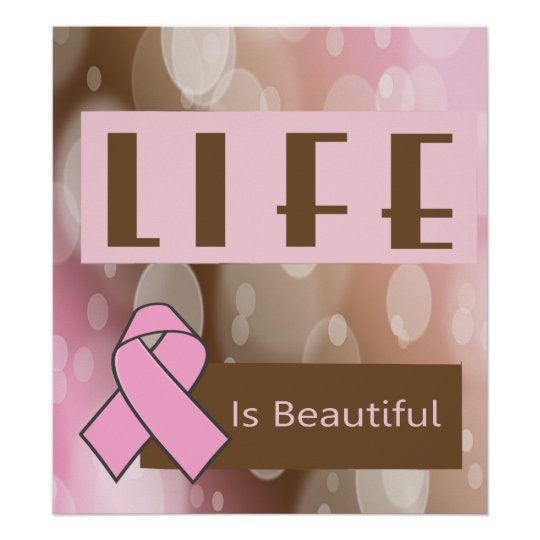 Life Is Beautiiful, Breast Cancer Survivor Poster