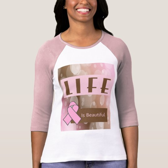 Life Is Beautiiful, Breast Cancer Survivor T-Shirt
