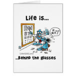 Life is Behind Glasses Cards