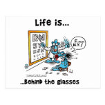 Life is Behind Glasses Post Card