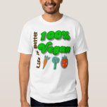 Life is Better 100 Percent Vegan T Shirts