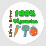 Life is Better 100 Percent Vegetarian Classic Round Sticker