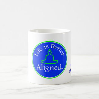 Life is Better Aligned cup Coffee Mugs