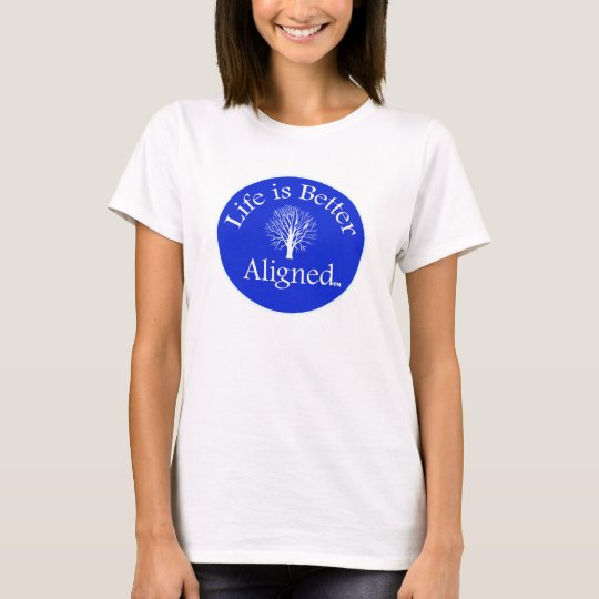 Life is Better Aligned tshirt Tree of Knowledge