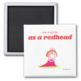 Life is better as a redhead magnet