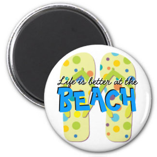 Life is better at the BEACH 2 Inch Round Magnet
