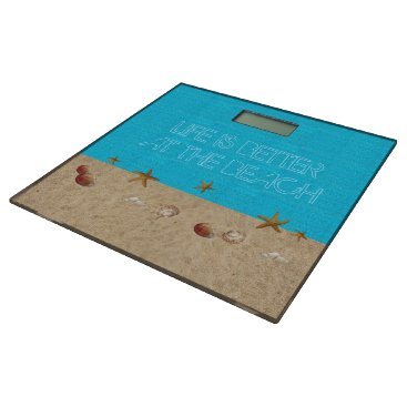 Beach Themed Life is better at the Beach Bathroom Scale