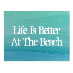 Life is better at the beach home moving postcards at Zazzle