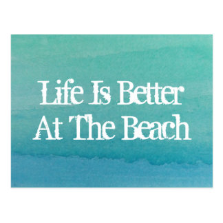 Life is better at the beach home moving postcards