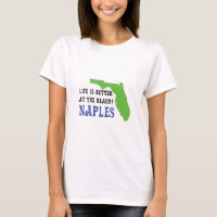 life is better at the beach naples T-Shirt