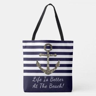 Life is Better At The Beach Nautical Beach Bag
