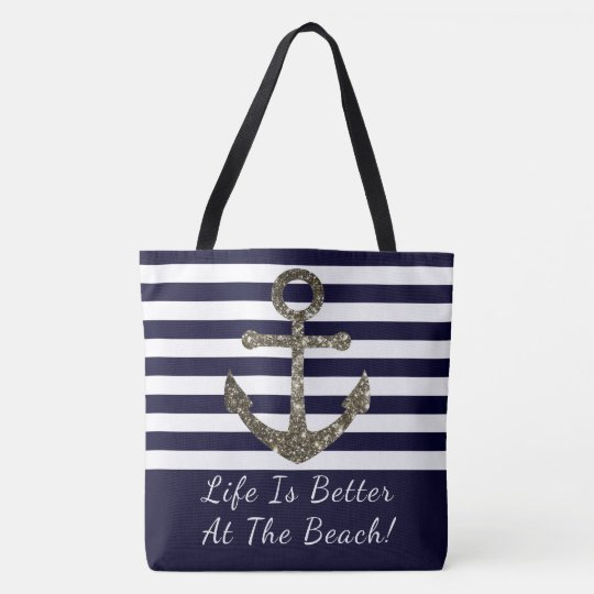Life Is Better At The Beach Nautical Bag