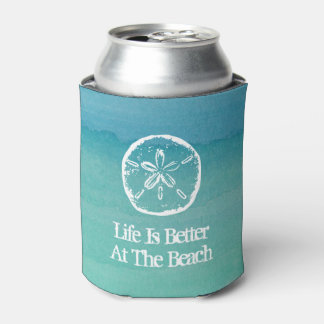 Life is better at the beach sand dollar can cooler