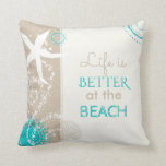 Life Is Better At The Beach Throw Pillow at Zazzle