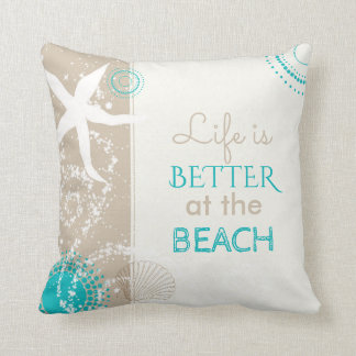 Life is Better at the Beach Throw Pillow