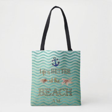 Beach Themed Life is BETTER at the BEACH Typography Monogram Tote Bag