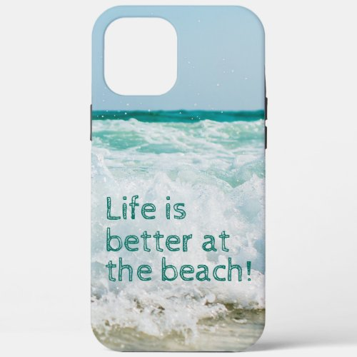 Life Is Better At The Beach Wave Phone Case