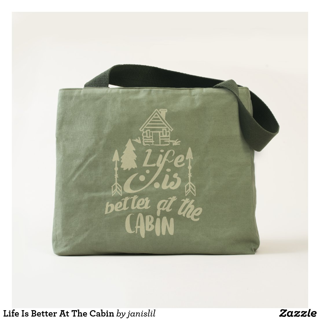 Life Is Better At The Cabin Tote