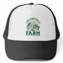 Life Is Better At The Farm Trucker Hat