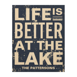 Life is Better at the Lake Distressed Custom Wood Wall Decor
