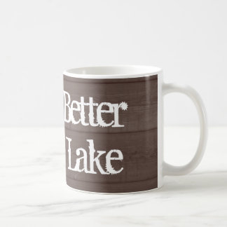 Life is better at the lake wood grain coffee mug