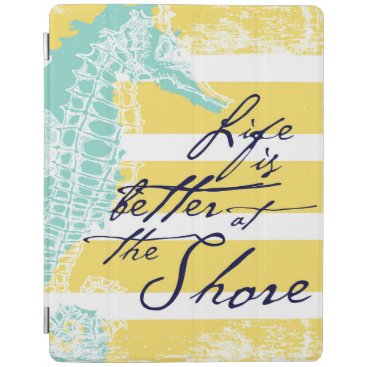 Beach Themed Life is Better at the Shore iPad Smart Cover