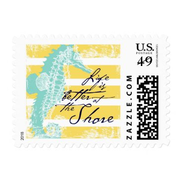 Beach Themed Life is Better at the Shore Postage