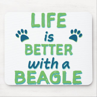 Life is Better Beagle Mouse Pad