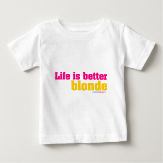 Life Is Better Blonde Shirts