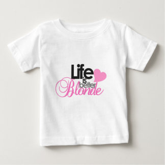 Life Is Better Blonde Tees