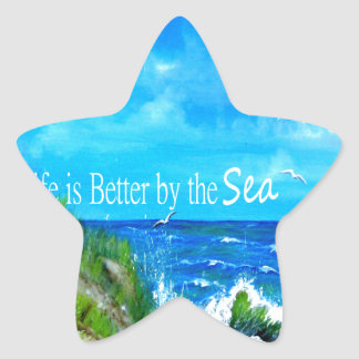 Life is Better by the Sea Star Sticker