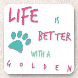 Life is Better Golden Retriever Drink Coaster