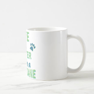 Life is Better Great Dane Coffee Mug
