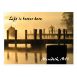 Life is better here. Meredith, NH Post Cards